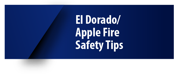 El Dorado/Apple Fire Safety Tips